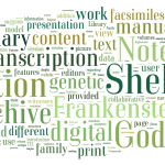 The Shelley-Godwin Archive: The edition of Mary Shelley's Frankenstein Notebooks