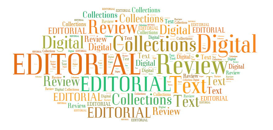 EDITORIAL: Reviewing Digital Text Collections